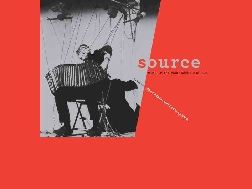 Douglas Kahn Source Music of the Avant Garde